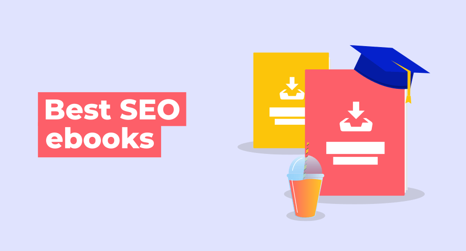10 Ebooks About SEO You Should Read & Download Now
